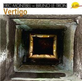 VERTIGO W:MONTBEL/LE TRON/FAGON/CABANE/REY Audio CD, V/A, CD