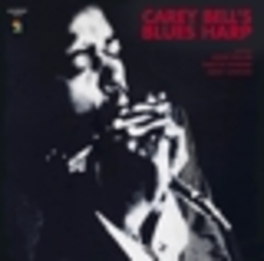 CAREY BELL'S BLUESHARP CAREY BELL, LP