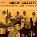 BUDDY COLLETTE AND HIS.. ..WEST COAST FRIENDS