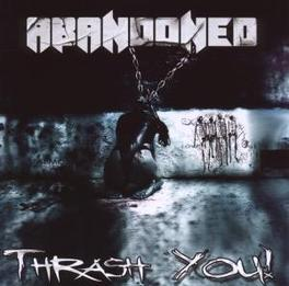TRASH YOU Audio CD, ABANDONED, CD