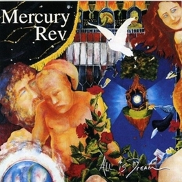 ALL IS DREAM Audio CD, MERCURY REV, CD