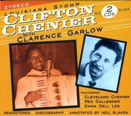 LOUISIANA STOMP W/CLARENCE GARLOW Audio CD, CLIFTON CHENIER, CD