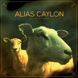 FOLLOW THE FEEDER Audio CD, ALIAS CAYLON, CD