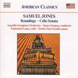 ROUNDINGS/CELLO CONCERTO S. JONES, CD