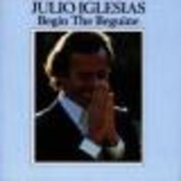 BEGIN THE BEGUINE Audio CD, JULIO IGLESIAS, CD