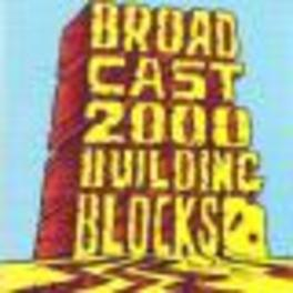 BUILDING BLOCKS Audio CD, BROADCAST 2000, CD