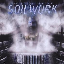 STEELBATH SUICIDE.. .. *REMASTERED* Audio CD, SOILWORK, CD