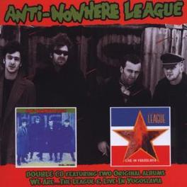 WE ARE THE LEAGUE/LIVE.. .. IN YUGOSLAVIA Audio CD, ANTI-NOWHERE LEAGUE, CD