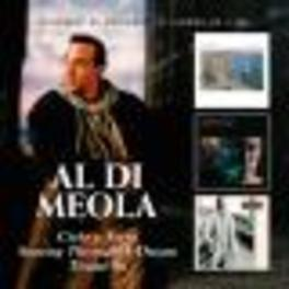 CIELO E TERRA/SOARING.. .. THROUGH A DREAM/TIRAMI SU, 3 ALBUMS ON A DOUBLE CD Audio CD, AL DI MEOLA, CD