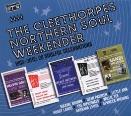CLEETHORPES NORTHERN.. .. SOUL WEEKENDER // 1993-2012: 20 SOULFUL CELEBRATIONS V/A, CD
