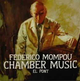 CHAMBER MUSIC EL PONT MARCEL WORMS/IRENE MAESSEN/MARIJKE VAN KOOTEN/D.ESSER Audio CD, F. MOMPOU, CD