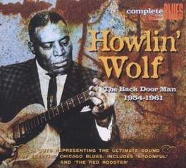 BACK DOOR MAN 24 CUTS REPRESENTING THE ULTIMATE SOUND OF ELECTRIC HOWLIN' WOLF, CD