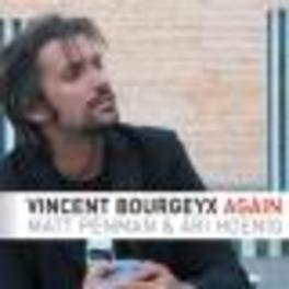 AGAIN Audio CD, VINCENT BOURGEYX, CD