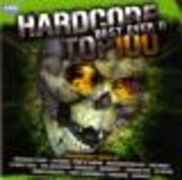 HARDCORE TOP 100 BEST..2 .. EVER 2/W/DJ ISAAC/CHOSEN FEW/DA HUSTLERS/A.O. Audio CD, V/A, CD