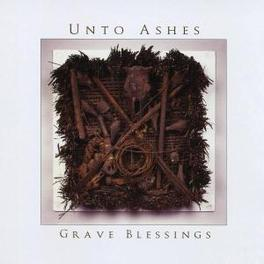 GRAVE BLESSING UNTO ASHES, CD