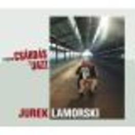 FROM CSARDAS TO JAZZ Audio CD, JUREK LAMORSKI, CD