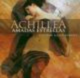 AMADAS ESTRELLAS Audio CD, ACHILLEA, CD