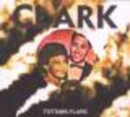 TOTEMS FLARE Audio CD, CLARK, CD