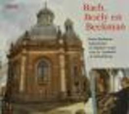 BACH, BOELY EN BEEKMAN DE RIJCKERE ORGAN OOST-CHURCH MIDDELBURG, NETHERLANDS Audio CD, BRAM BEEKMAN, CD