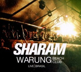 WARUNG BEACH CLUB/LIVE IN BRASIL SHARAM, CD