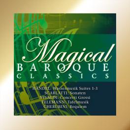 MAGICAL BAROQUE CLASSICS HANDEL, VIVALDI, BACH A.O. V/A, CD