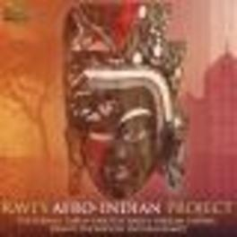 RAVI'S AFRO:INDIAN PROJEC W:TARUN BHATTACHARYA/BIKRAM GHOSH AND MORE Audio CD, V/A, CD
