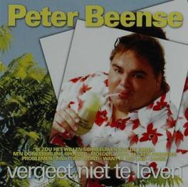 VERGEET NIET TE LEVEN Audio CD, PETER BEENSE, CD