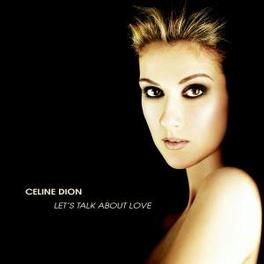 LET'S TALK ABOUT LOVE INCL.'BE THE MAN' Audio CD, CELINE DION, CD