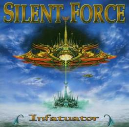 INFATUATOR RE-ISSUE Audio CD, SILENT FORCE, CD