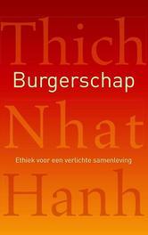 Burgerschap ethiek voor een verlichte samenleving, Thich Nhat Hanh, Paperback