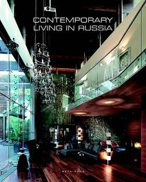 Contemporary living in Russia Wim Pauwels, Hardcover