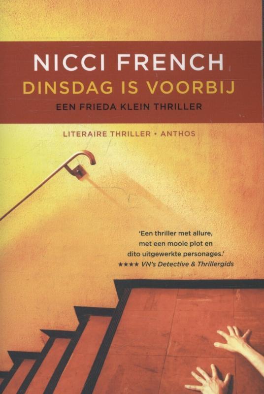 Dinsdag is voorbij. een Frieda Klein thriller, French, Nicci, Paperback
