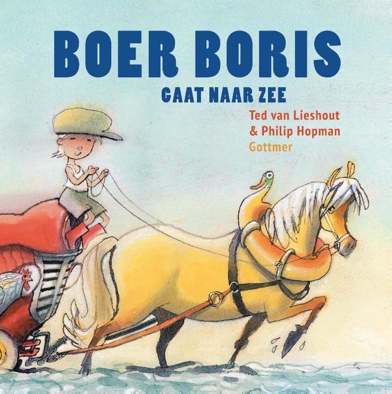 Boer Boris gaat naar zee Van Lieshout, Ted, Hardcover