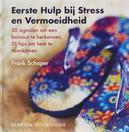 Eerste Hulp bij Stress en...