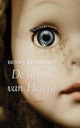 De hemel van Heivisj Lindelauf, Benny, Hardcover