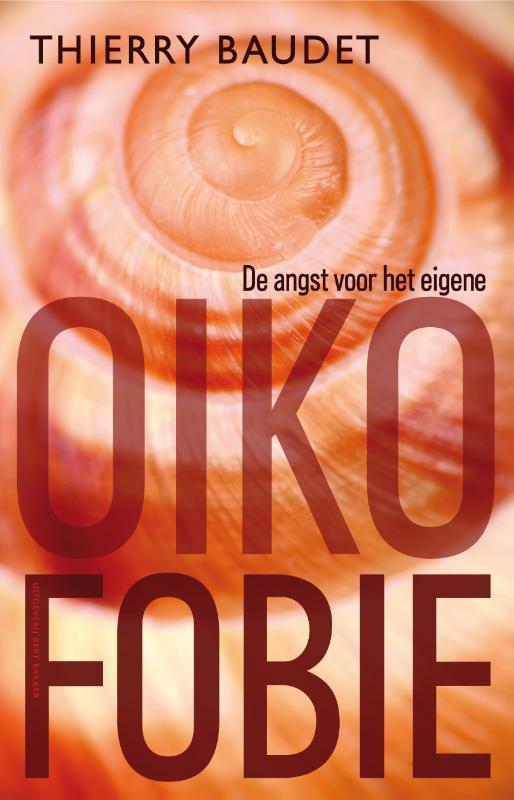 Oikofobie de angst voor het eigene, Baudet, Thierry, Paperback
