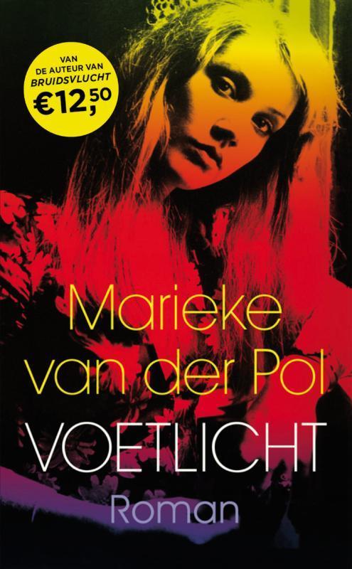 Voetlicht Marieke van der Pol, Paperback