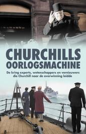 Churchills oorlogsmachine de kring experts, wetenschappers en vernieuwers die Churchill naar de overwinning leidde, Downing, Taylor, Paperback