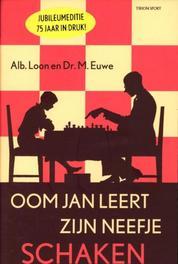 Oom Jan leert zijn neefje schaken Loon, Albert, Paperback