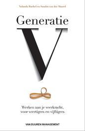Generatie V werken aan je eigen veerkracht, voor veertigers en vijftigers, Yolanda Buchel, Paperback