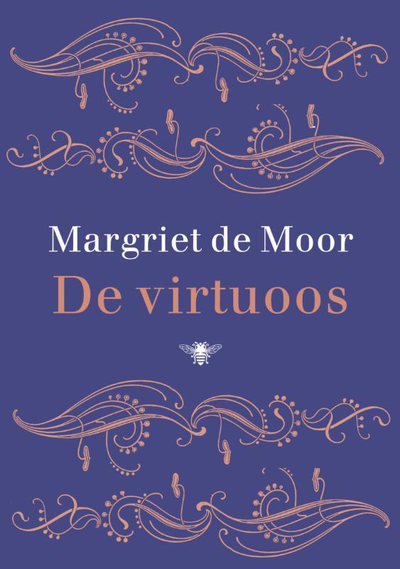 De virtuoos. Moor, Margriet de, Hardcover