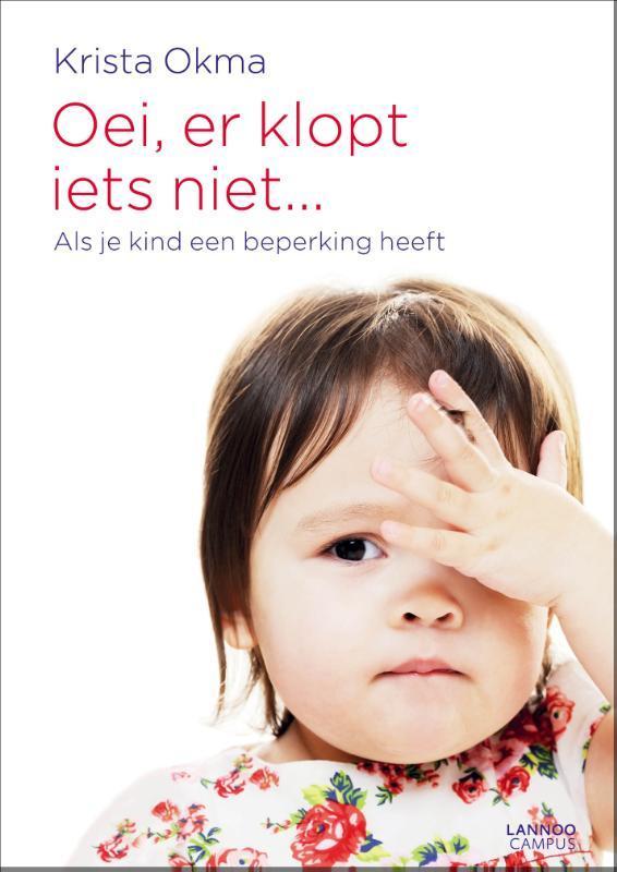 Oei, er klopt iets niet als je kind een beperking heeft, Okma, Krista, Paperback