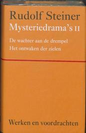 Mysteriedrama's II. Werken en voordrachten Het literaire werk, Steiner, Rudolf, Hardcover