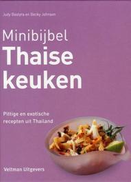 Thaise keuken pittige en exotische recepten uit thailand, Judy Bastyra, Hardcover