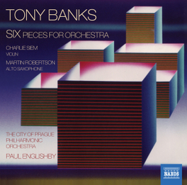SIX PIECES FOR ORCHESTRA CITY OF PRAGUE P.O./PAUL ENGLISHBY TONY BANKS, CD