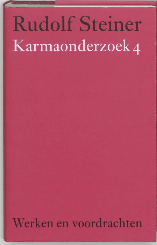 Karmaonderzoek: 4. Werken en voordrachten, Steiner, Rudolf, Hardcover