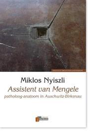 9789074274548 - Assistent van Mengele. patholoog-anatoom in Auschwitz-Birkenau, Nyiszli, Miklós, Hardcover - Książki