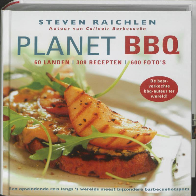 Planet BBQ. 60 landen, 309 recepten, 600 foto's, Steven Raichlen, Hardcover