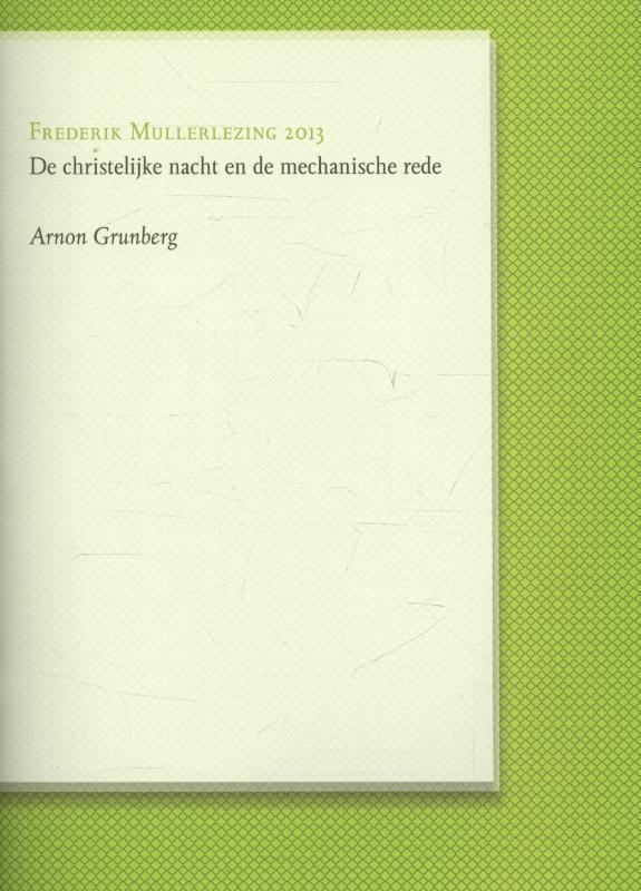 De christelijke nacht en de mechanische rede Frederik Mullerlezing, Arnon Grunberg, Paperback