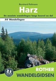 Harz 50 wandelingen tussen Goslar, Quedlinburg en Gottingen, Pollmann, Bernhard, Paperback